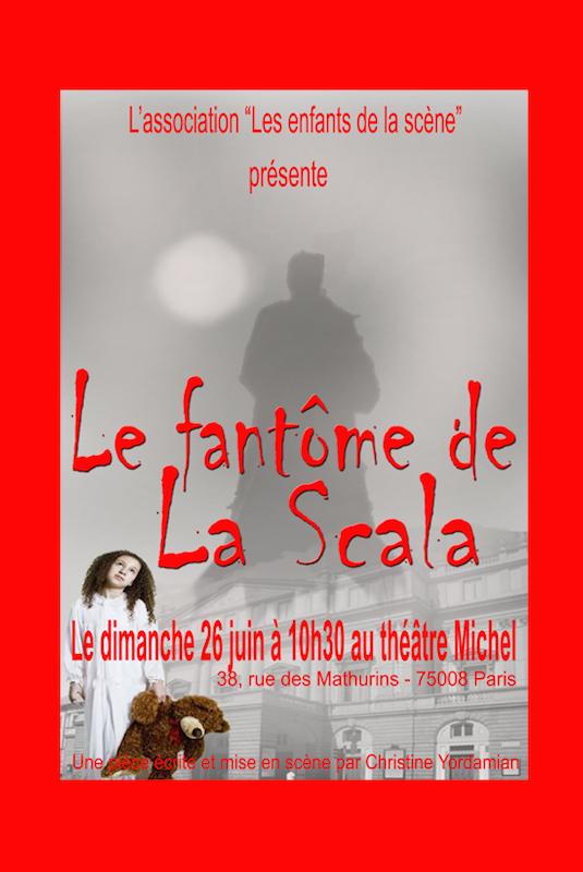 Le Fantôme de la Scala joué par Les Enfants de la scène