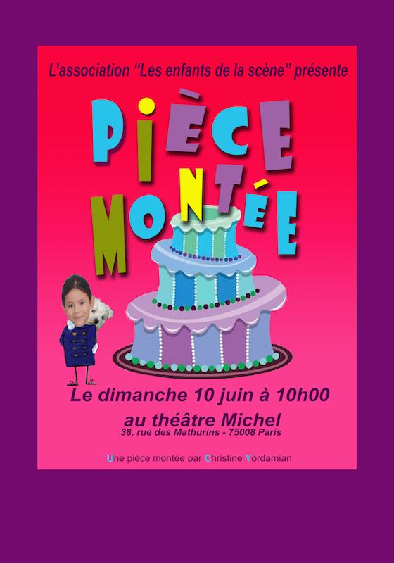 Pièce Montée, jouée au théâtre par Les Enfants de la scène