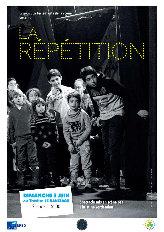 La répétition. Spectacle présenté par Les enfants de la scène au théâtre du Ranelagh